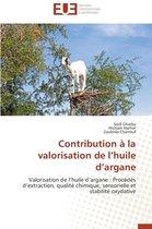 Contribution � La Valorisation de L Huile D Argane