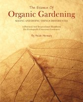 The Essence of Organic Gardening