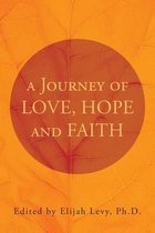 A Journey of Love, Hope and Faith