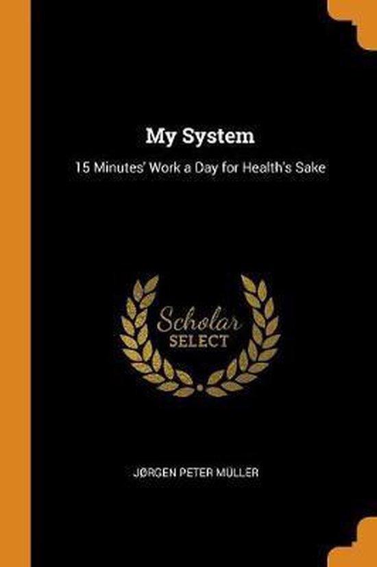 My System
