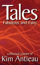 Tales Fabulous and Fairy (Volume 1)