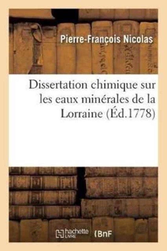 Dissertation Chimique Sur Les Eaux Min rales de la Lorraine