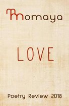Momaya Poetry Review 2018 - Love
