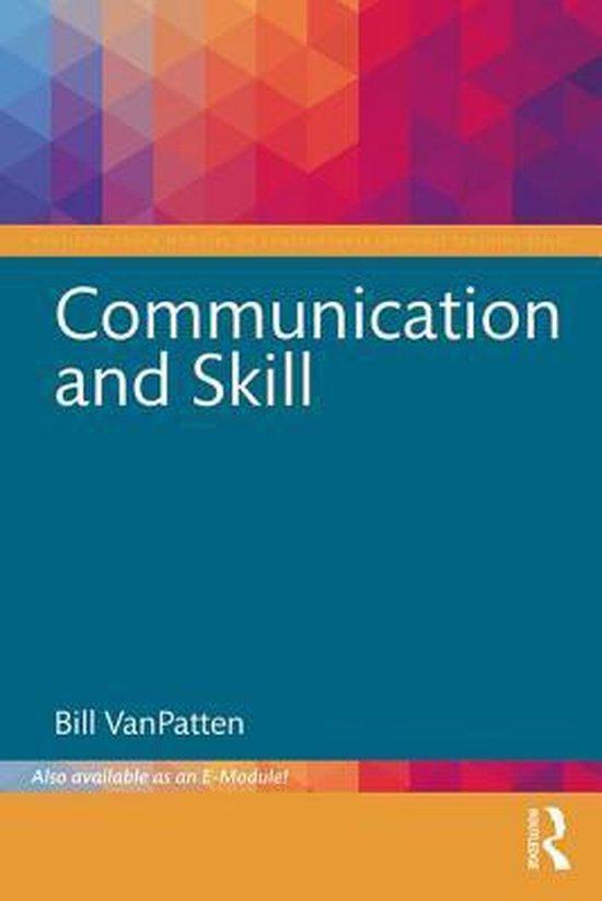 Communication and Skill