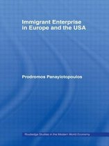 Immigrant Enterprise in Europe and the USA