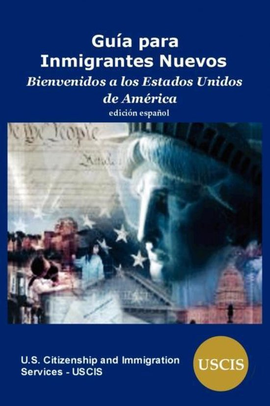 Boek cover Guia Para Inmigrantes Nuevos van Us Citizenship And Immigration S (Paperback)
