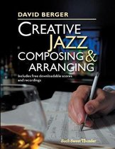 Creative Jazz Composing and Arranging