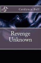 Revenge Unknown