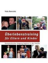 UEberlebenstraining fur Eltern und Kinder