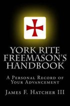 York Rite Freemason's Handbook