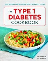 The Type 1 Diabetes Cookbook