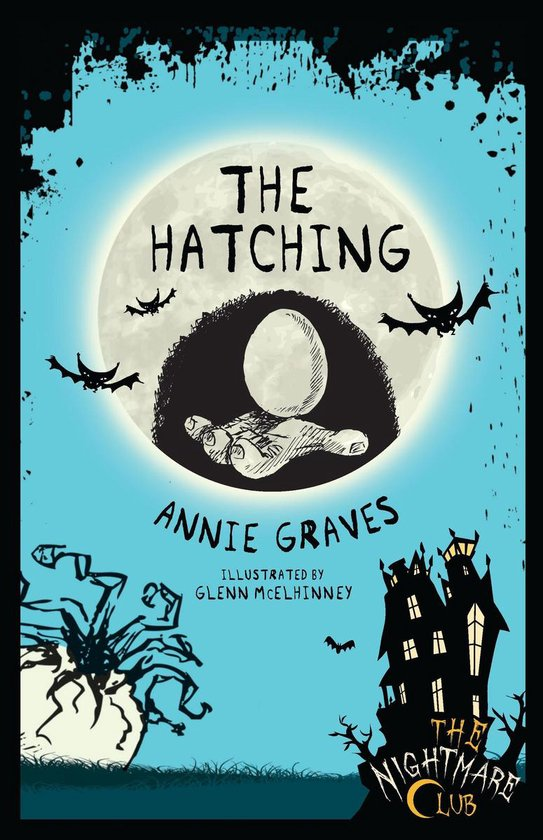 The Nightmare Club: The Hatching