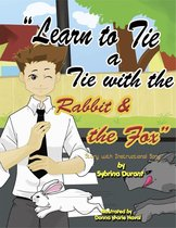 Omslag Learn To Tie A Tie With The Rabbit And The Fox