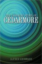 The Evolving Story of CEDARMORE