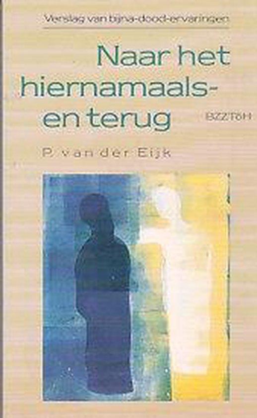 Naar het hiernamaals en terug - Van der Eyk pdf epub