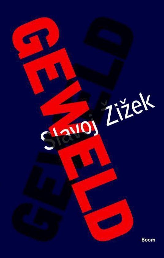 Geweld - S. Zizek |
