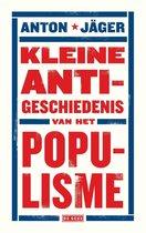 Boek cover Kleine anti-geschiedenis van het populisme van Anton Jäger