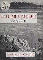 L'héritière du golfe