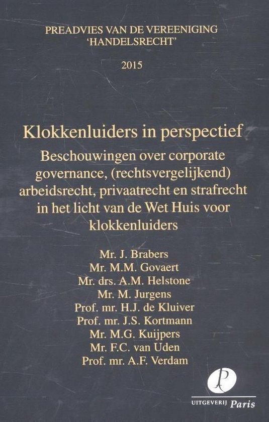 Preadviezen Vereeniging 'Handelsrecht' - Klokkenluiders in perspectief 2015 - J. Brabers pdf epub