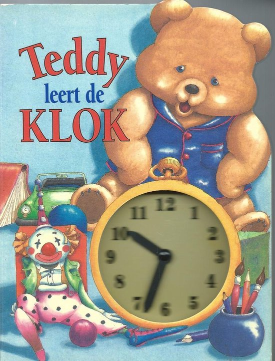 Teddy leert klok kijken - Nicola Baxter pdf epub