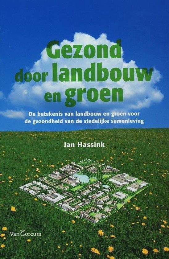 Gezond door landbouw en groen - J. Hassink pdf epub