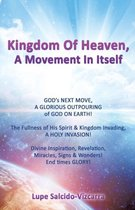Kingdom of Heaven, a Movement in Itself