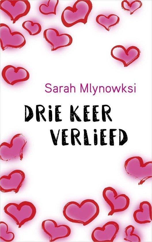 Drie keer verliefd - Sarah Mlynowski |