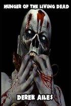 Hunger of the Living Dead