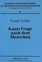Kants Frage Nach Dem Menschen