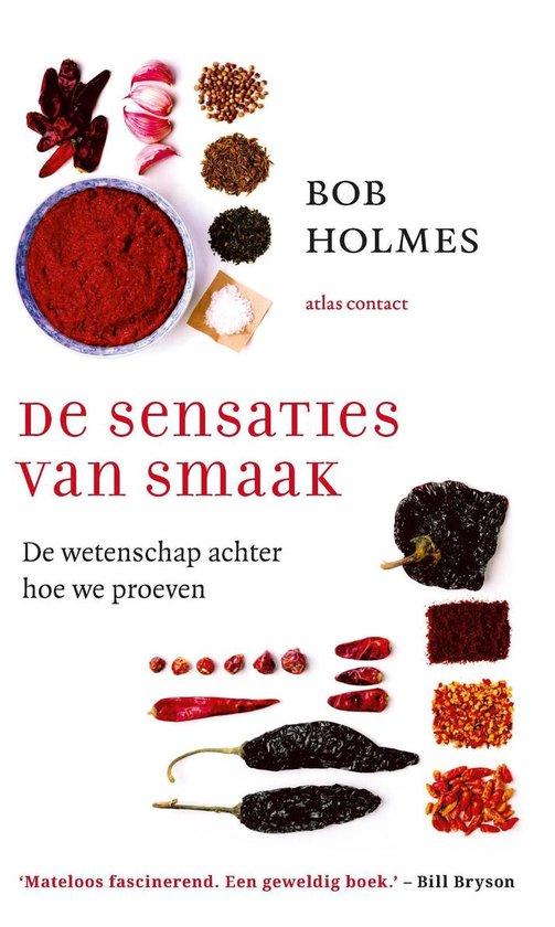 De sensaties van smaak - Bob Holmes  