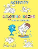 Activity Coloring Books for Kids & Toddlers