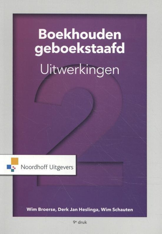 Boek cover Boekhouden geboekstaafd 2 van W.J. Broerse (Paperback)