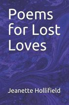 Poems for Lost Loves