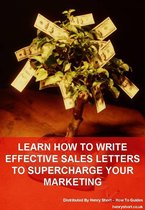 Learn To Write Effective Sales Letters To Supercharge Your Marketing