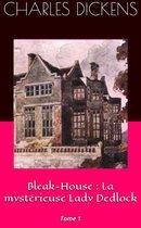 Omslag Bleak-House : La mystérieuse Lady Dedlock