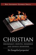 Christian Discrepancy, Disputes, Disservice and Devious Behaviour