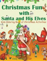 Christmas Fun with Santa and His Elves