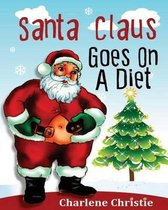 Santa Claus Goes on a Diet