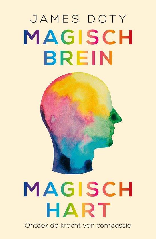 Magisch brein, magisch hart - James Doty |