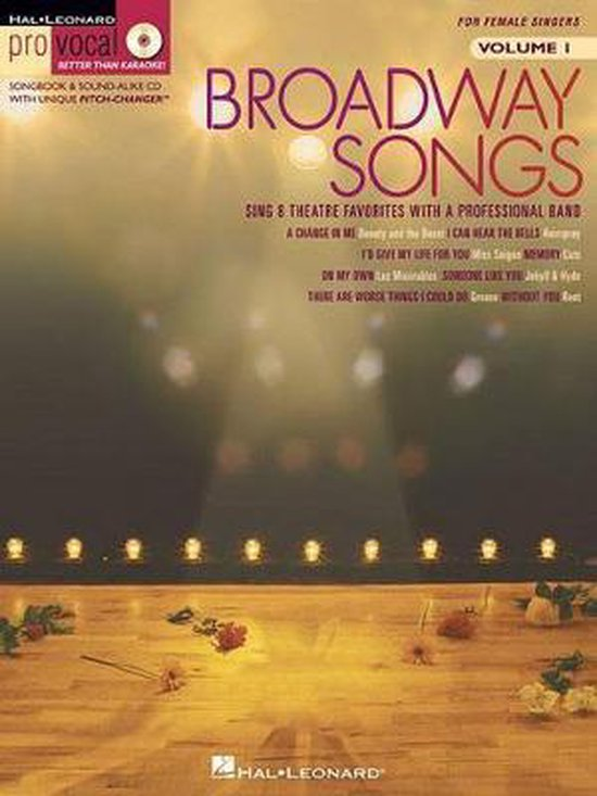 Broadway Songs - for Female Singers