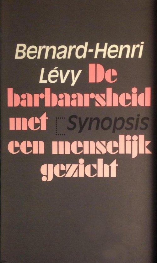 De barbaarsheid met een menselijk gezicht - Levy |