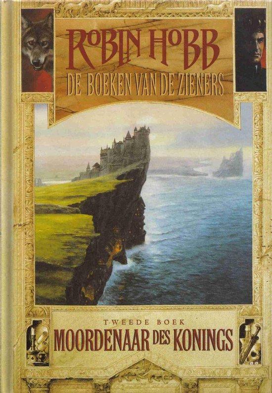 De boeken van de Zieners - 2 - Moordenaar des konings - Robin Hobb |