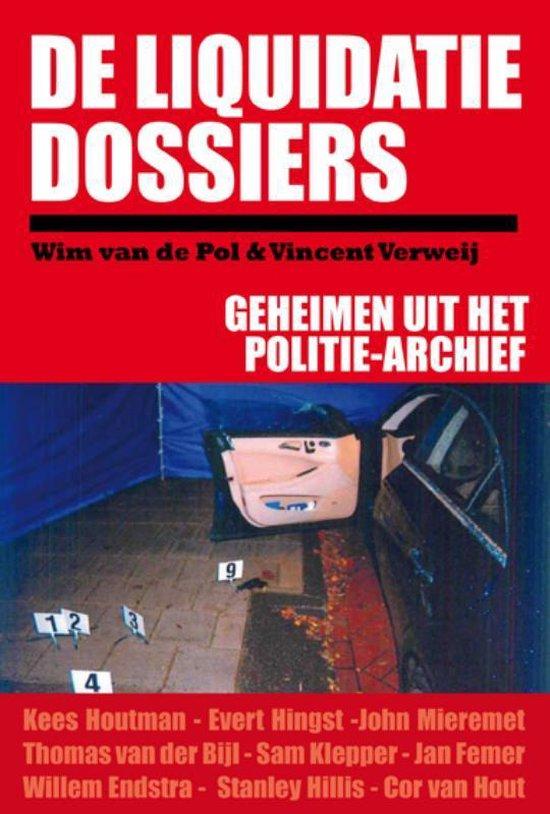 De Liquidatie Dossiers - Wim van de Pol |