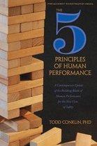 The 5 Principles of Human Performance