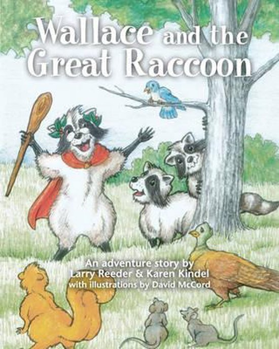 Wallace and the Great Raccoon