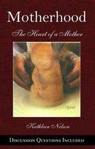 Omslag Motherhood: The Heart of a Mother