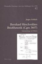 Bernhard Hirschvelders Briefrhetorik (Cgm 3607)
