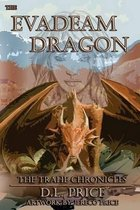 The Evadeam Dragon the Trahe Chronicles Book Two