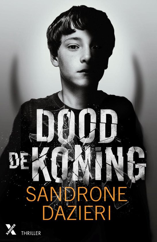 Dood de koning - Sandrone Dazieri |