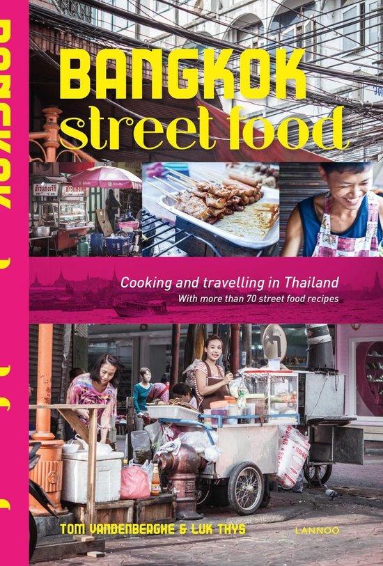 Boek cover Bangkok street food van Tom Vandenberghe (Paperback)